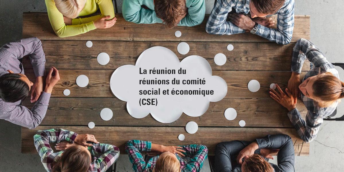 Réunions du CSE